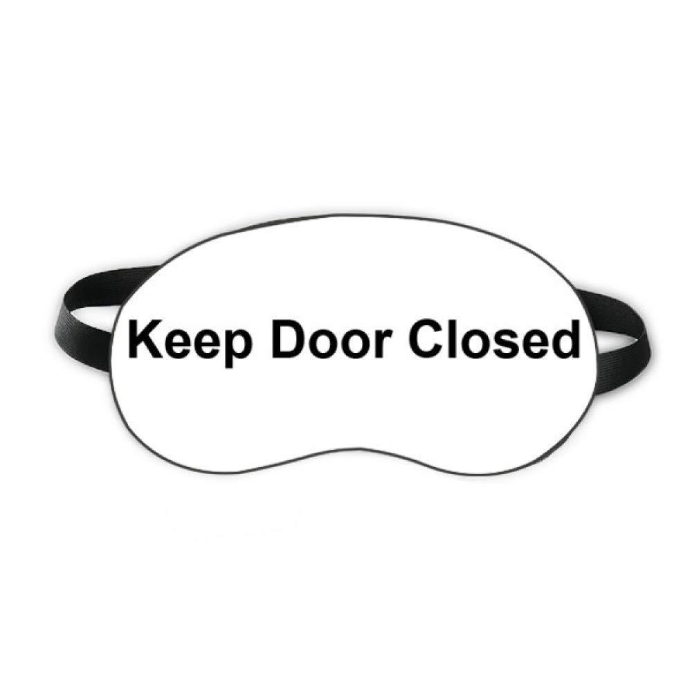 Keep Door Closed Black Symbol Sleep Eye Shield Soft Night Blindfold Shade Cover