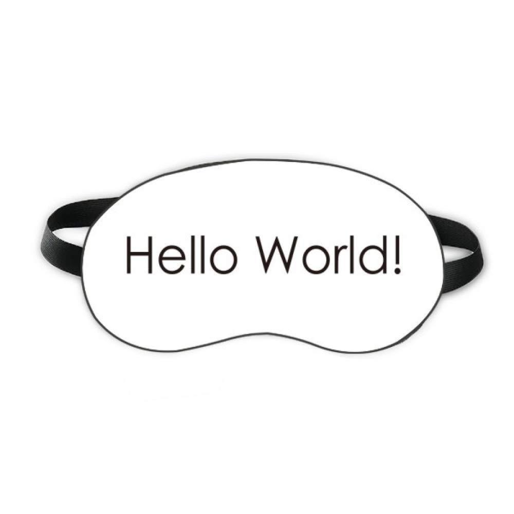 Programmer Interface Hello World Sleep Eye Shield Soft Night Blindfold Shade Cover