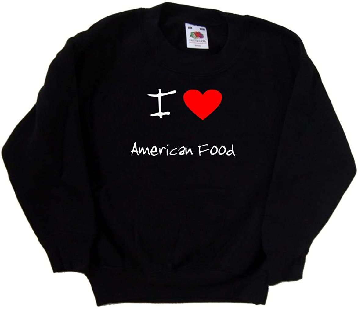I Love Heart American Food Black Kids Sweatshirt