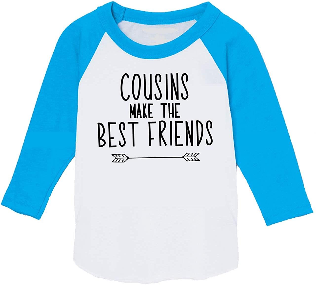 Cousins Make The Best Friends, Matching Cousin Shirts