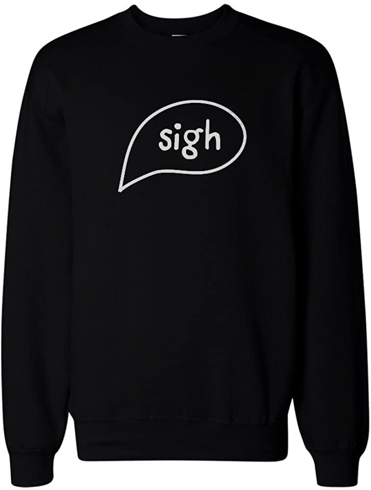 365 Printing Sigh Black Sweatshirt