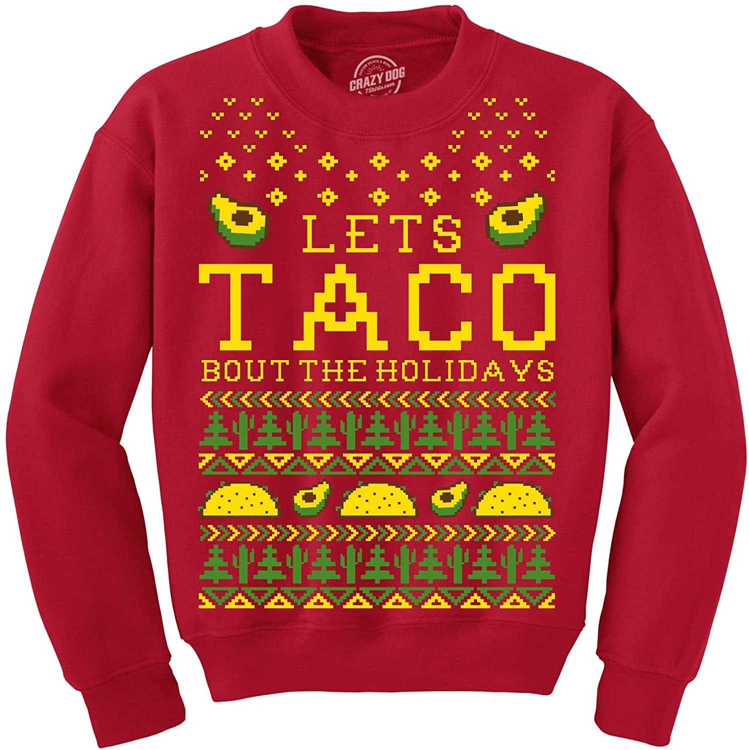 Sweatshirt Lets Taco Bout The Holidays Christmas Ugly Sweater Funny Holiday Top
