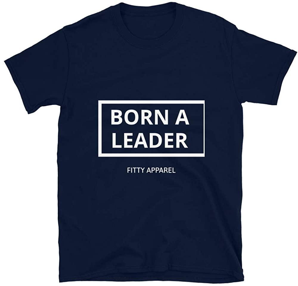 Born a Leader Unisex T-Shirt