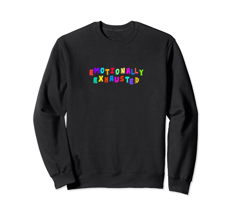 Emotionally Exhausted E-Girl Grunge Aesthetic Sweatshirt