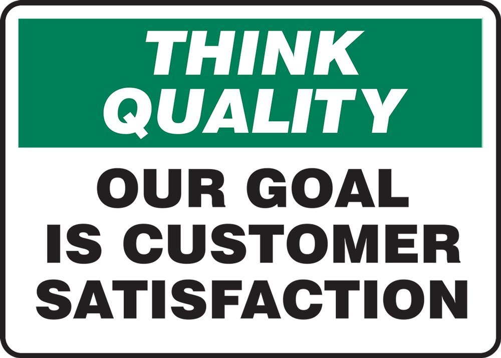 OUR GOAL IS CUSTOMER SATISFACTION (2 Pack)