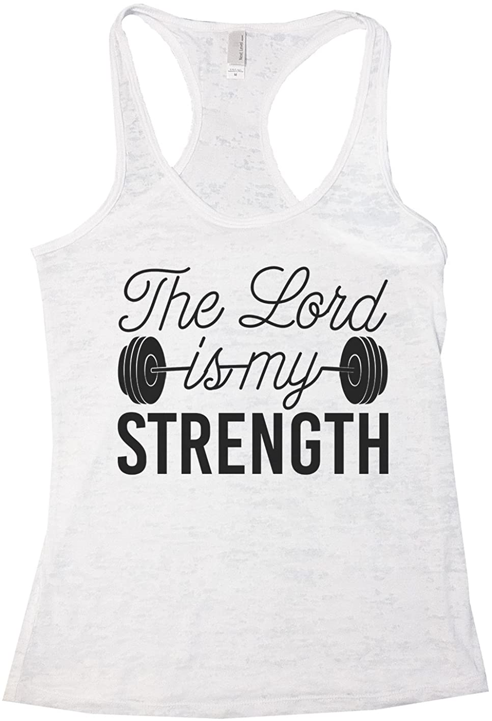 """Funny Threadz Women's Burnout Tank Top Religious Jesus Shirt """"The Lord is My Strength"""