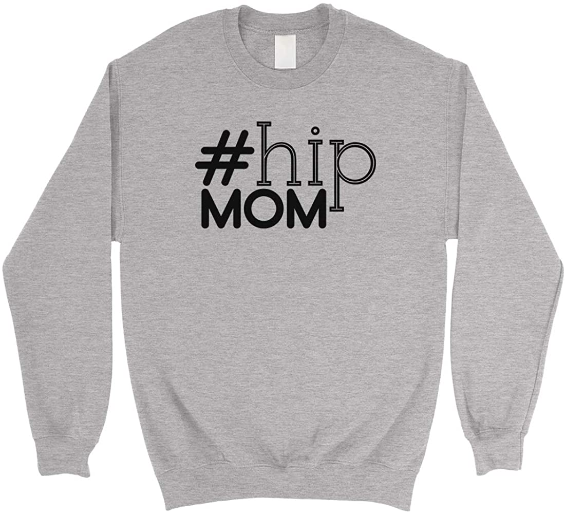 Hip Mom Mothers Day Sweatshirt