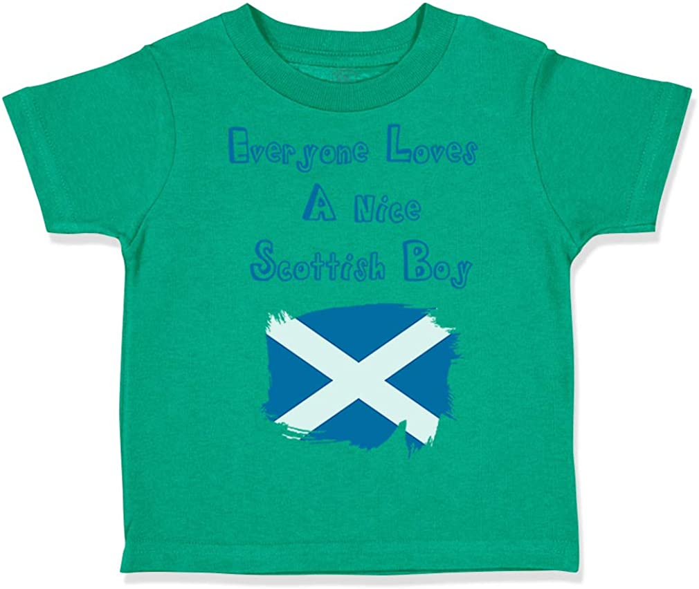 Custom Toddler T-Shirt Everyone Loves A Nice Scottish Boy Scotland Scots Cotton
