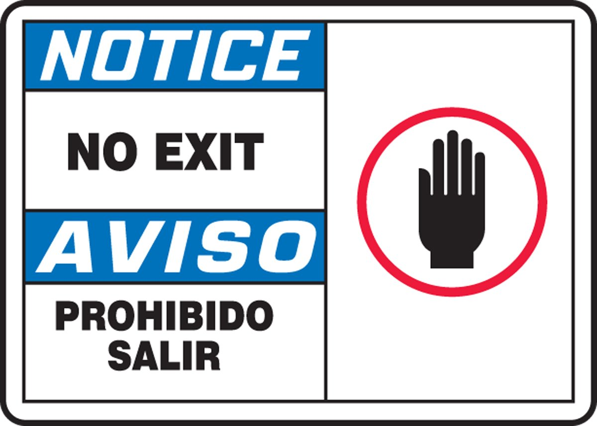 NO EXIT (W/GRAPHIC) (BILINGUAL) (3 Pack)