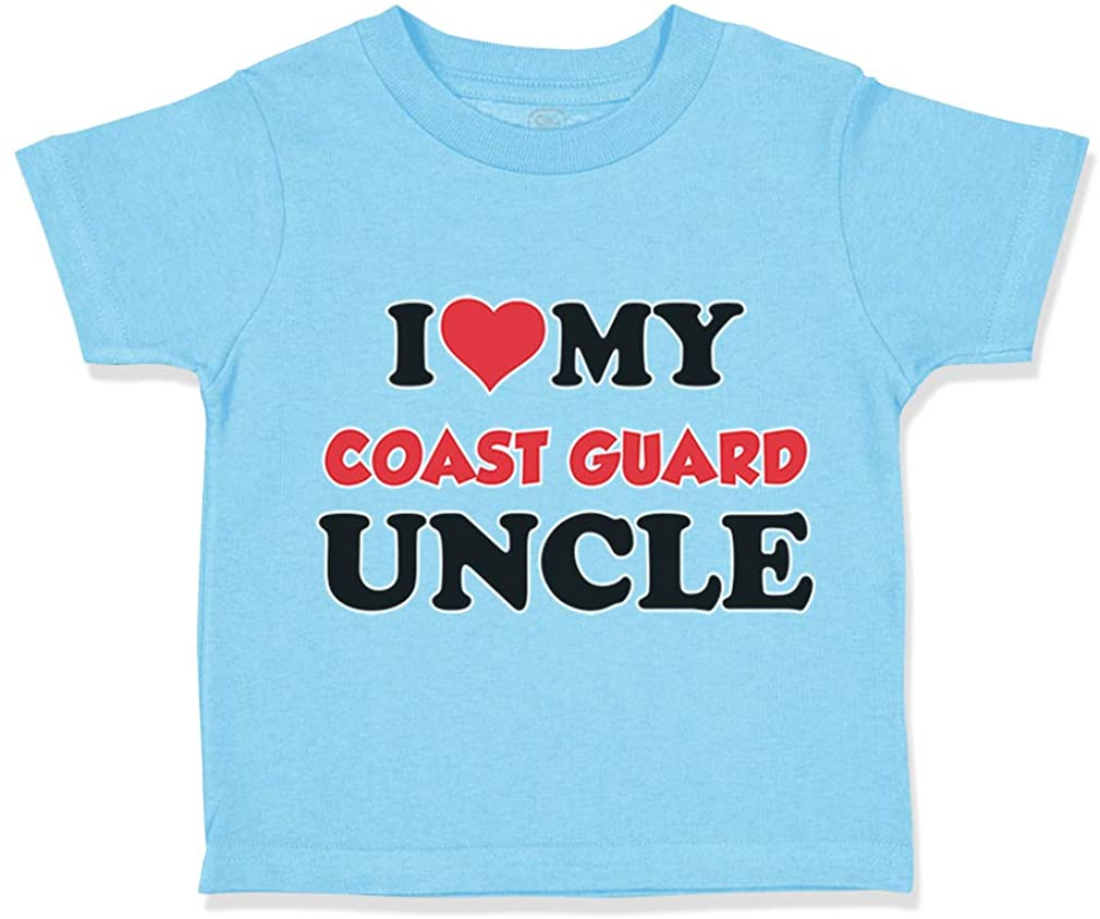 Custom Toddler T-Shirt I Love My Coast Guard Uncle Cotton Boy & Girl Clothes