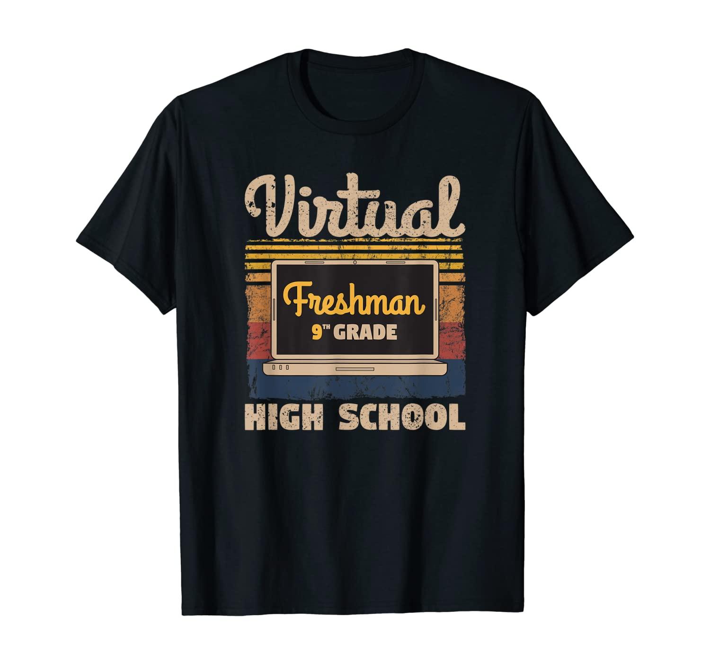 Freshman Ninth 9th Grade Virtual Learning High School Retro T-Shirt