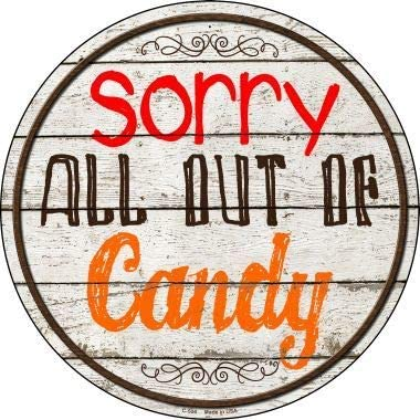 Bargain World Sorry Out Candy Novelty Metal Circular Sign (Sticky Notes)