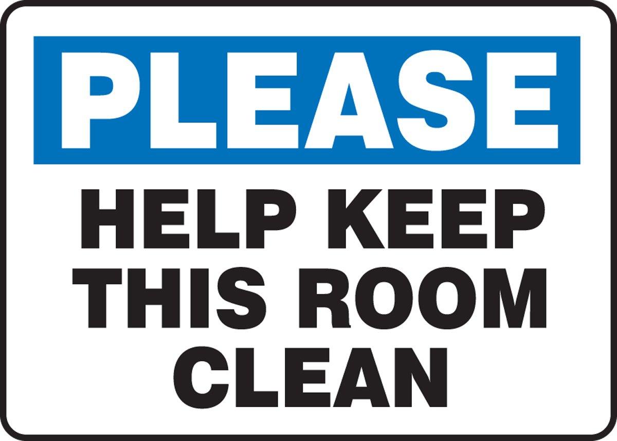 KEEP THIS ROOM CLEAN