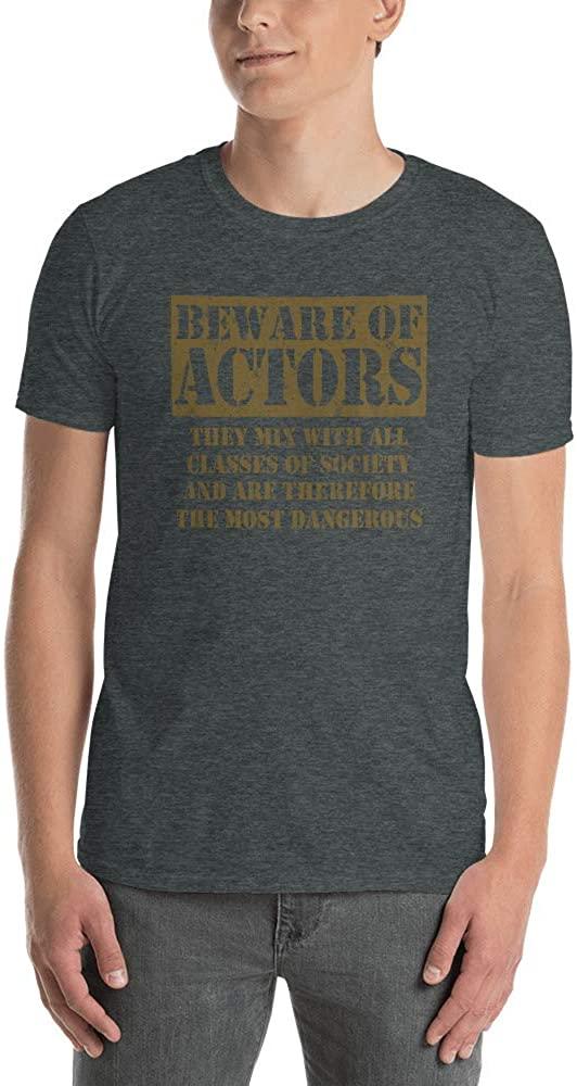 Beware of Actors Short-Sleeve Unisex T-Shirt