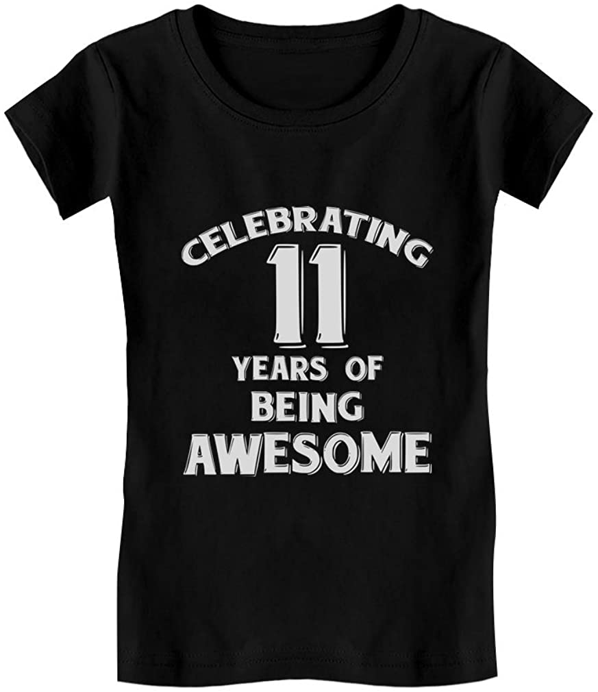 11 Years of Being Awesome! 11 Year Old Birthday Gift Girls' Fitted Kids T-Shirt