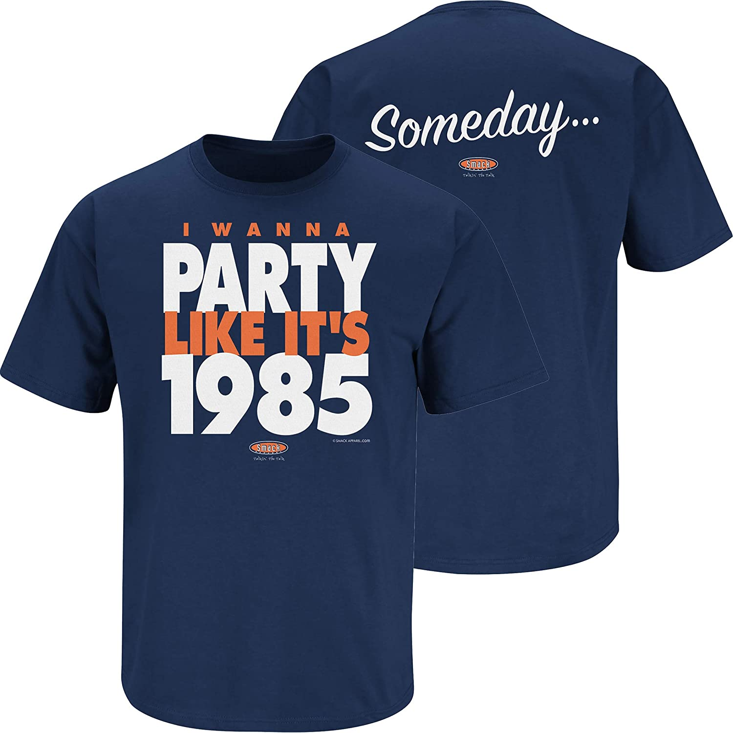 Smack Apparel Chicago Football Fans. Someday… I Wanna Party Like It's 1985 Navy T-Shirt (Sm-5X)