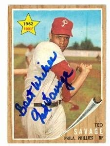 Ted Savage autographed baseball card (Philadelphia Phillies) 1962 Topps #104