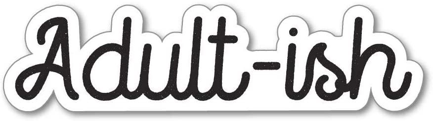Adult-Ish Sticker Decal Funny Drunk Joke Prank Silly