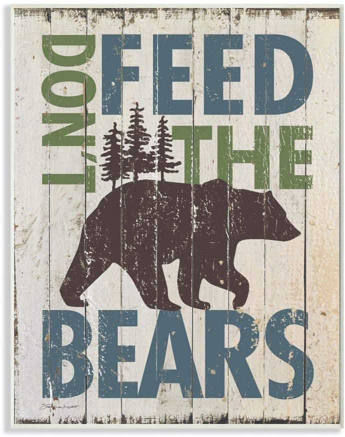Stupell Home Décor Don't Feed The Bears Wall Plaque Art, 10 x 0.5 x 15, Proudly Made in USA