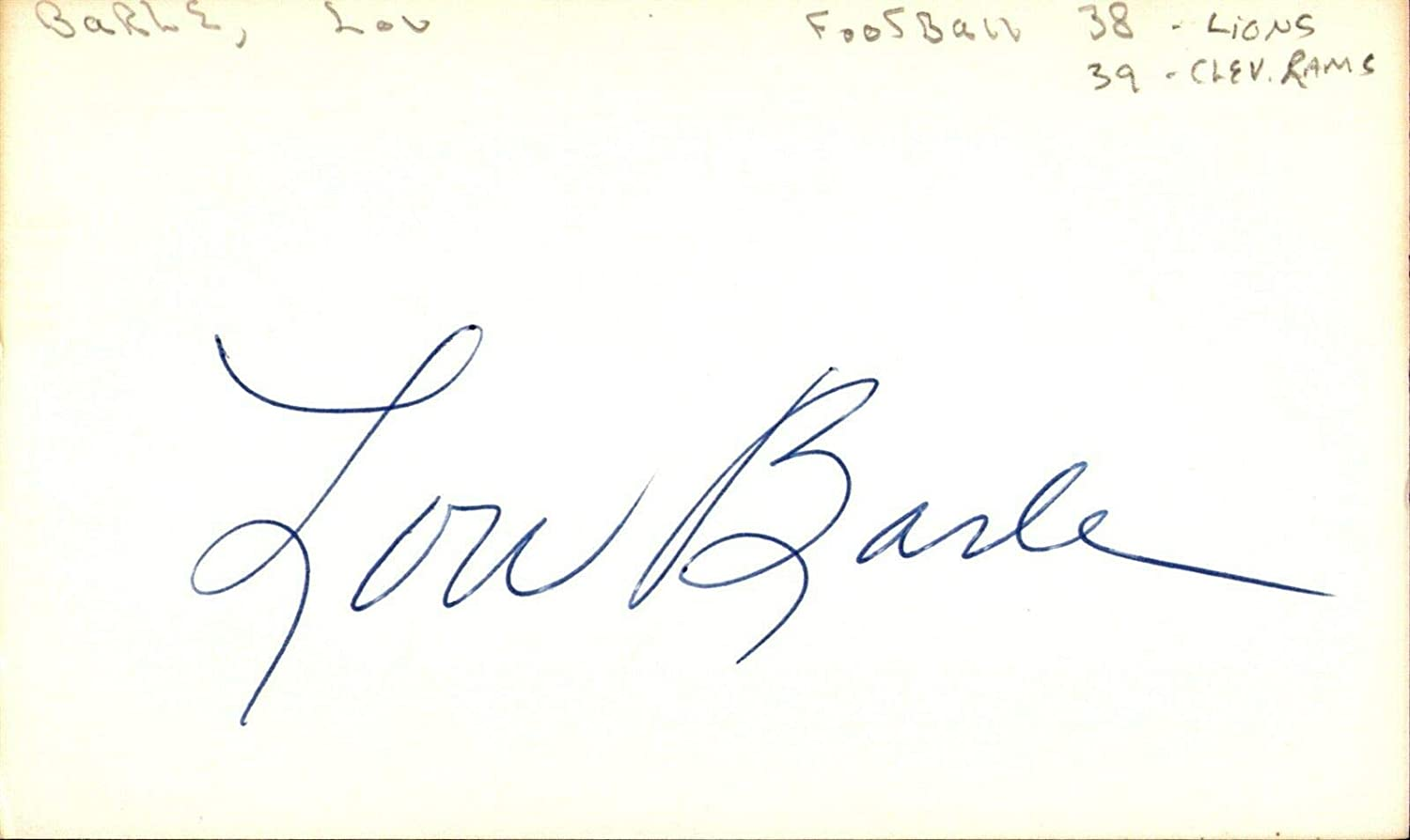 Lou Barle Signed Index Card 3x5 Autographed Lions Rams 61911