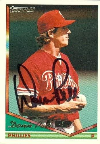 Donn Pall autographed Baseball Card (Philadelphia Phillies) 1994 Topps Gold #328