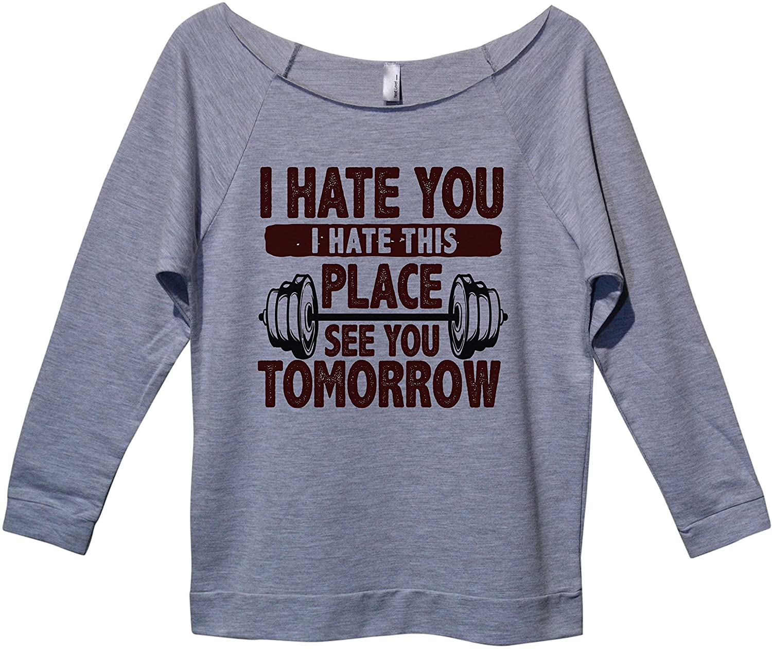 Funny Workout Sweatshirts Hate You Hate This Place See You Tomorrow - Royaltee Shirts