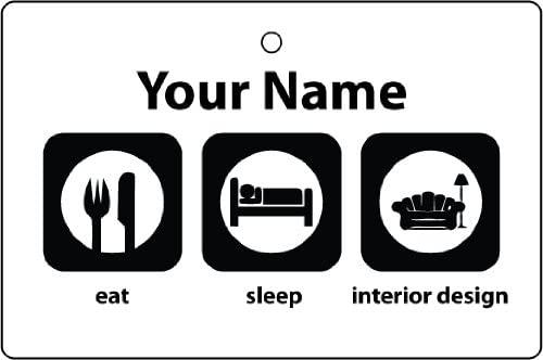 Personalized Eat Sleep Interior Design Car Air Freshener
