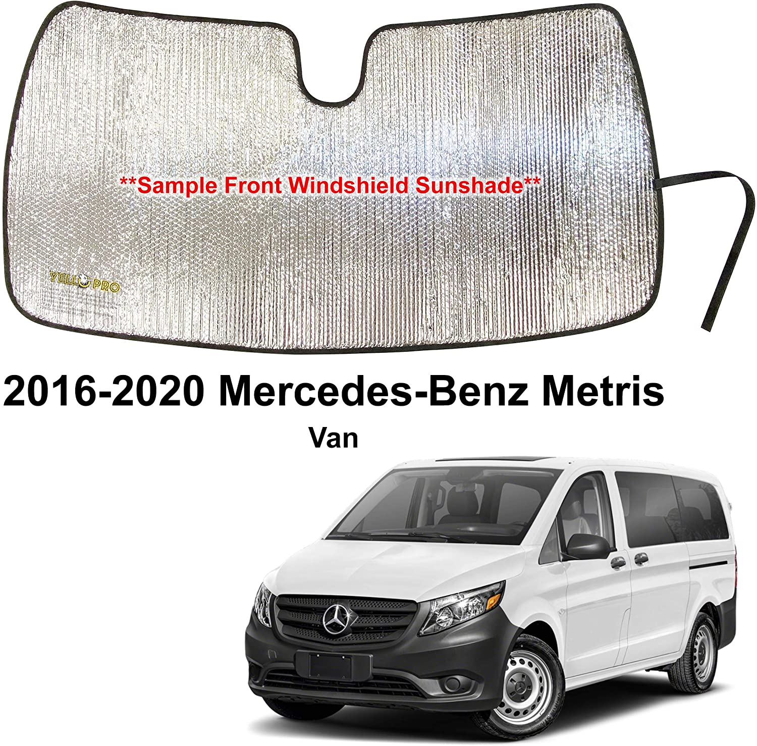 YelloPro Custom Fit Automotive Reflective Front Windshield Sunshade Accessories UV Reflector Sun Protection for 2016 2017 2018 2019 2020 Mercedes Benz Metris Van