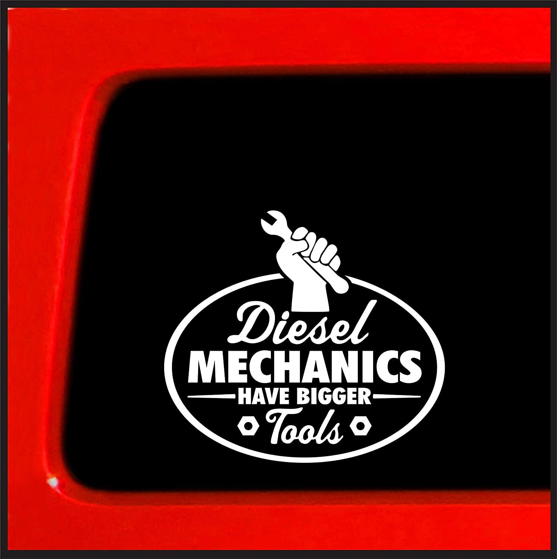 Sticker Connection | Diesel Mechanics Have Bigger Tools Bumper Sticker Decal for Car, Truck, Window, Laptop | 4