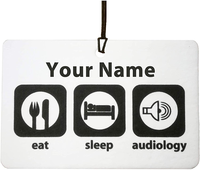 Personalized Eat Sleep Audiology Car Air Freshener