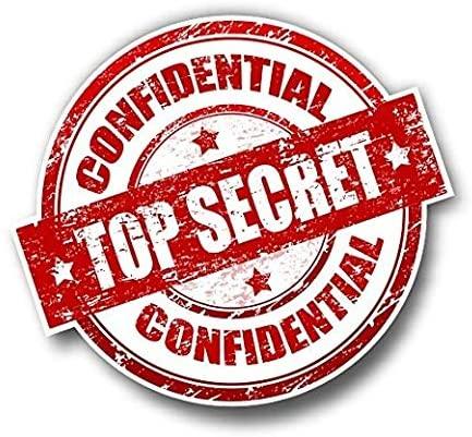 Top Secret Confidential Printed 5 Inch Sticker Decal Die Cut Sticker Graphic - Car Sticker Laptop Sticker