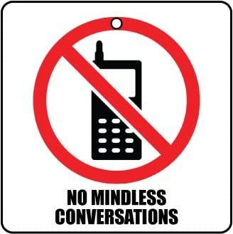 No Mindless Conversations Car Air Freshener