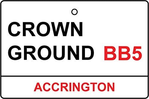 Accrington/Crown Ground Street Sign Car Air Freshener