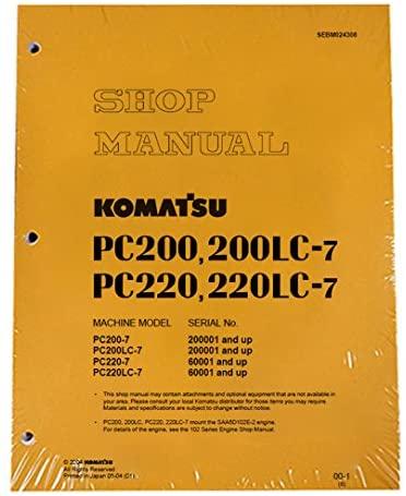 Komatsu Excavator PC200-7/PC200LC-7/PC220-7/LC-7 Manual Workshop Repair Service Manual Book - Manufacturer Part Number - MPN # SEBM024308