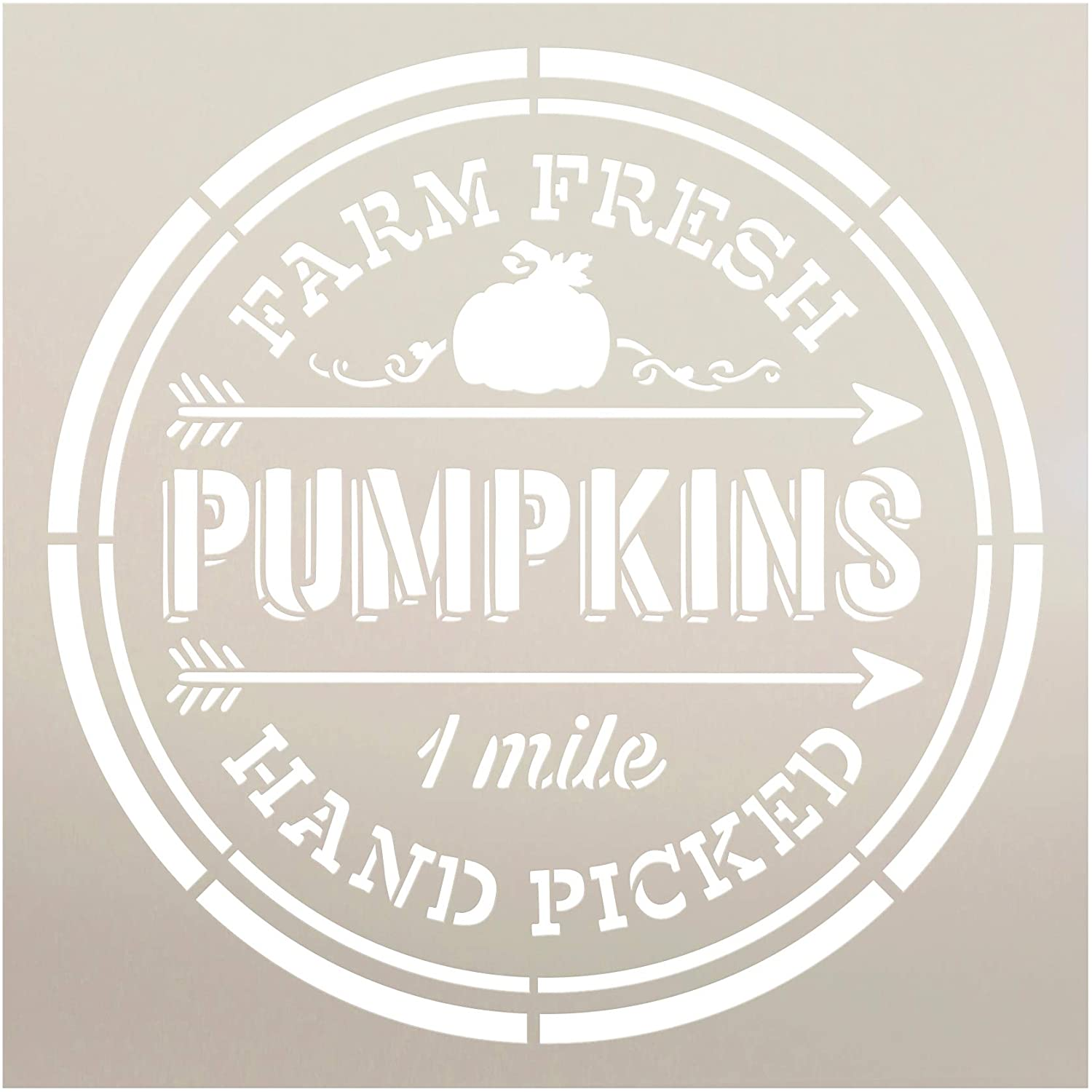 Farm Fresh Pumpkins Hand Picked One Mile Stencil by StudioR12 | Wood Signs | Word Art Reusable | Fall | Painting Chalk Mixed Media Multi-Media | Use for Journaling, DIY Home - Choose Size (9 x 9)