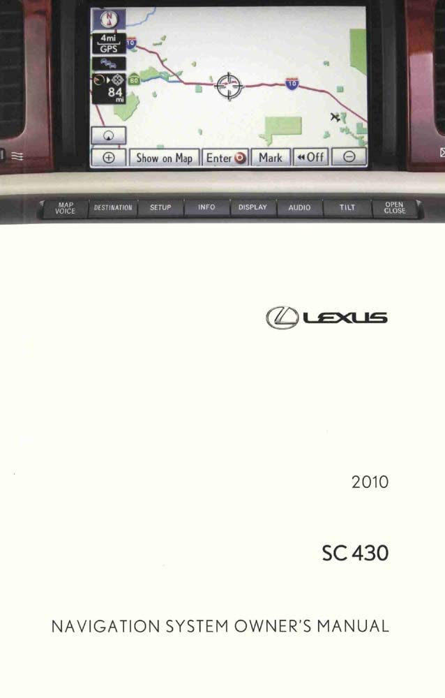 bishko automotive literature Navigation System Owners Manual for The 2010 Lexus SC 430