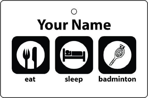 Personalized Eat Sleep Badminton Car Air Freshener