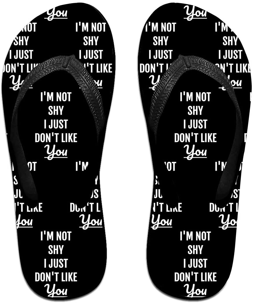 WAY.MAY I'm NOT Shy I JUST Don't Like You Unisex Flip Flops Slippers Open Toe Beach Sandal