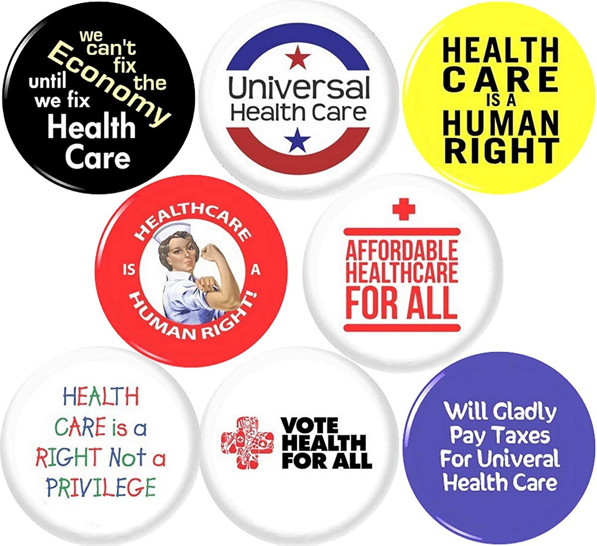 Universal Health Care 8 New 1 Inch (25mm) Set of 8 Pinback Buttons Badges Pins