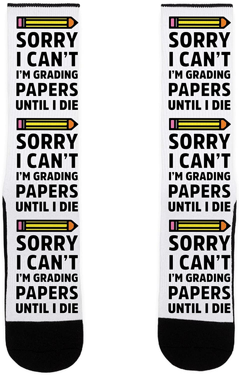 LookHUMAN Sorry I Can't I'm Grading Papers Until I Die US Size 7-13 Socks