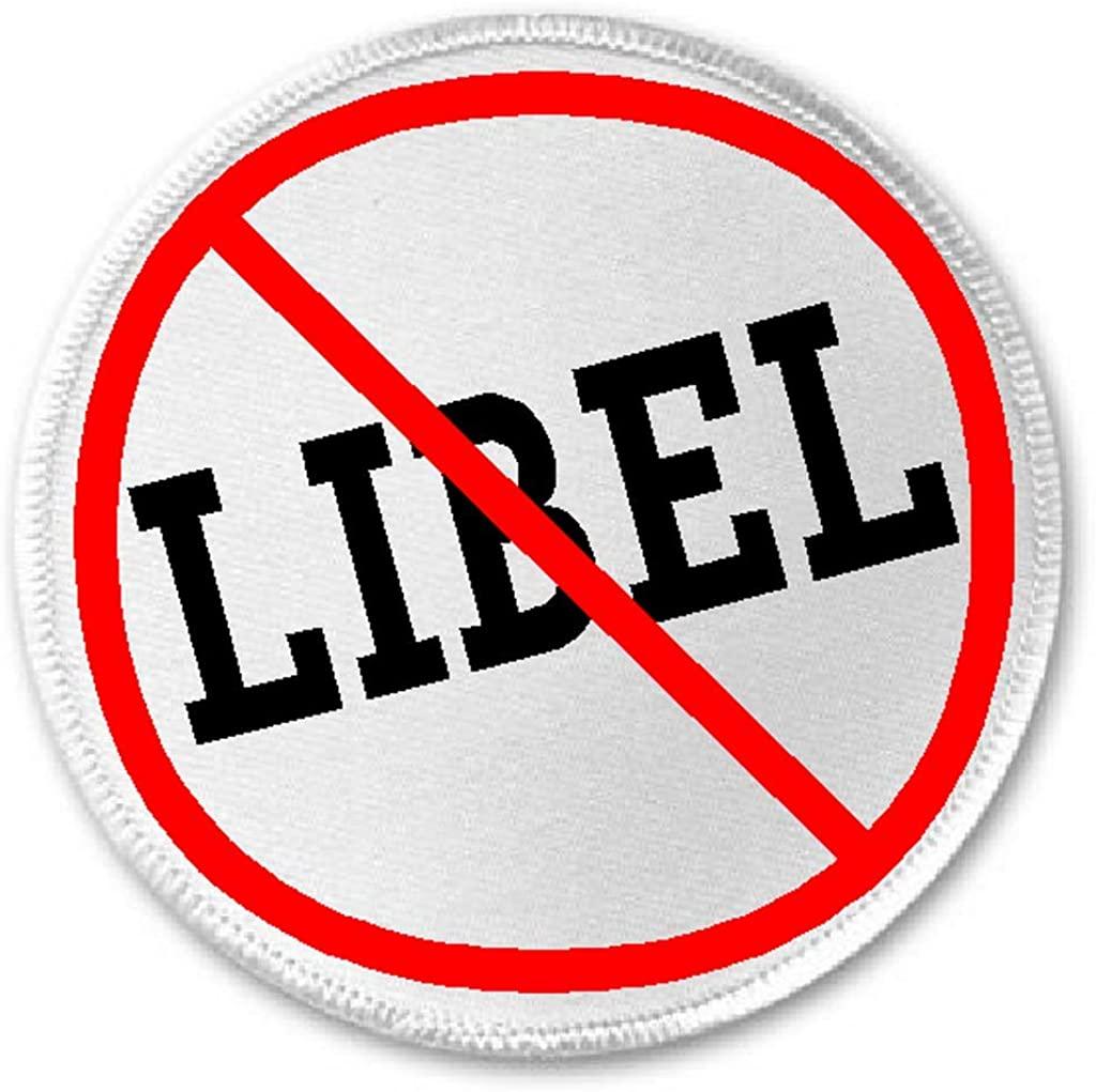 Anti Libel - 3 Sew/Iron On Patch Slander Against Journalism Journalist