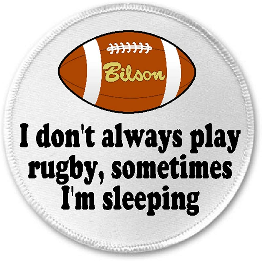 I Don't Always Play Rugby Sometimes I'm Sleeping - 3
