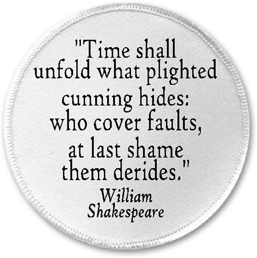 Time Shall Unfold What Hides William Shakespeare Quote - 3