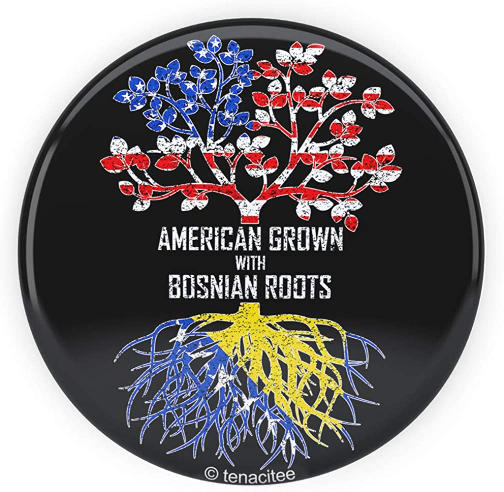 Tenacitee American Grown with Bosnian Roots Pinback Button