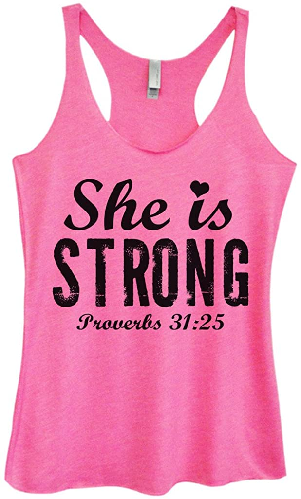 """Funny Threadz Funny Womens Tri Blend Tank Top """"She is Strong Proverbs 31:25"""