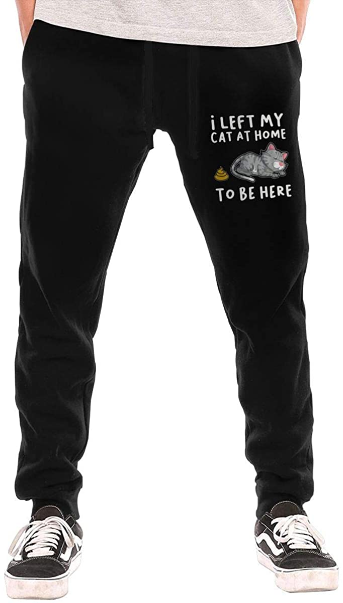 I Left My Cat at Home to Be Here Men's Casual Joggers Pants Trousers Sweatpants with Drawstring