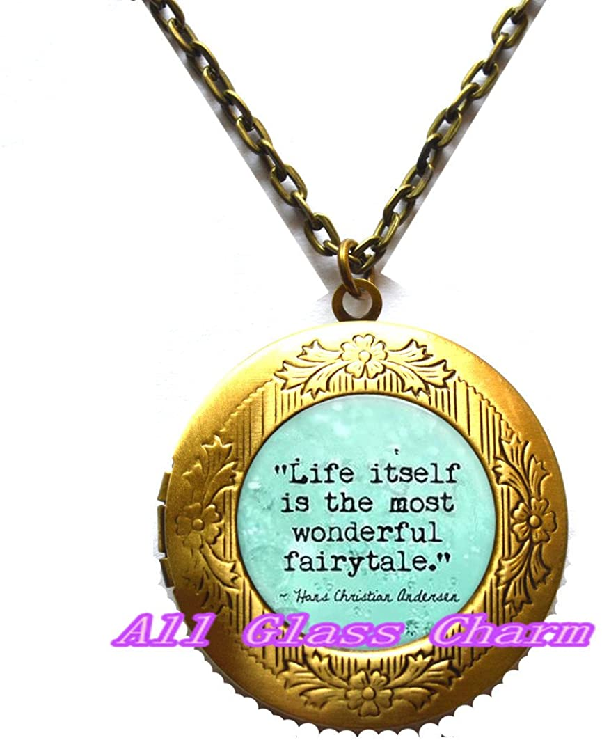 Charming Locket Necklace,Beautiful Locket Necklace,Hans Christian Quote Locket Necklace Locket Pendant - Life Itself Is The Most Wonderful Fairy Tale - Literary Quote Locket Pendant - Book Jewelry