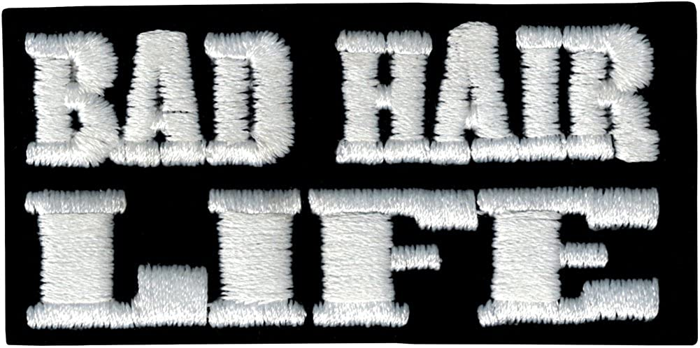 BAD HAIR LIFE - White on Black - Embroidered Iron On or Sew On Patch