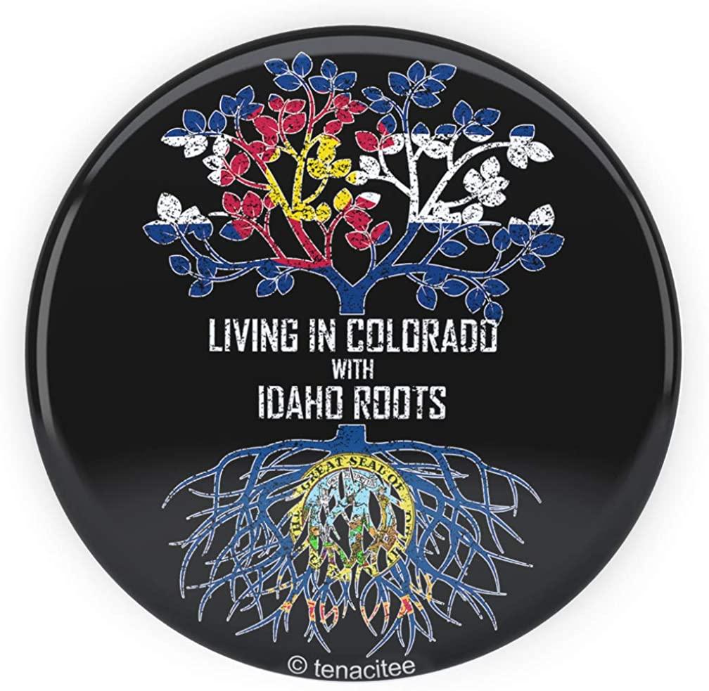 Tenacitee Living In Colorado with Idaho Roots Pinback Button
