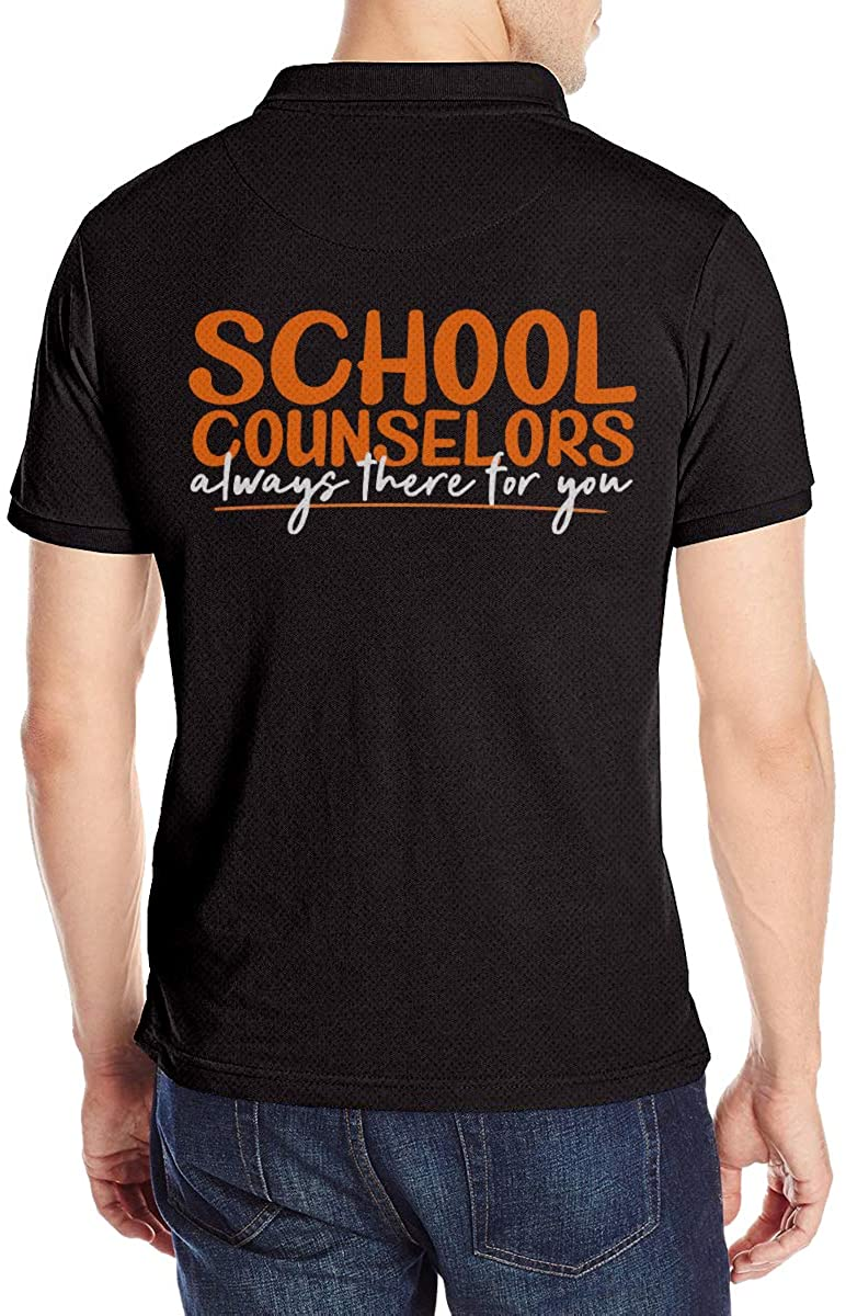 Men's Polo Shirt School Counselors Always There Fo You Polo Shirt Short Sleeve